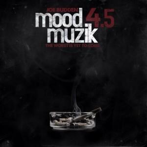 Joe Budden - Mood Muzik 4.5
