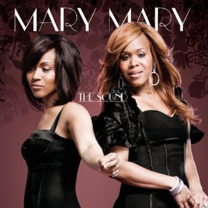 Mary Mary- The Sound Lyrics