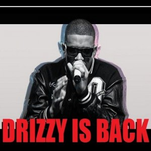 Drake - Drizzy Is Back