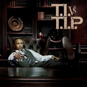 T.I.- My Type Lyrics