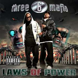 Three 6 Mafia - Laws Of Power