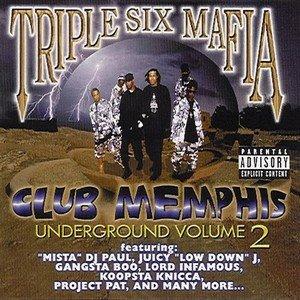 Three 6 Mafia - Vol. 2 - Club Memphis Underground