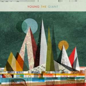 Young The Giant - I Got Lyrics