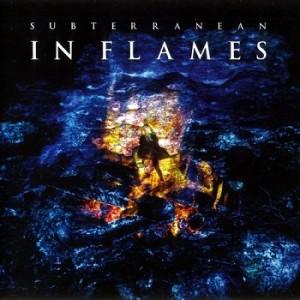 In Flames - Subterranean