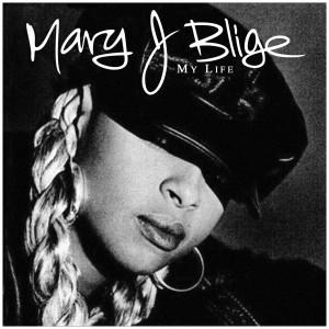 Mary J Blige - My Life