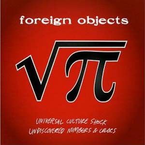Cky - Foreign Objects: Universal Culture Shock / Undiscovered Numbers & Colors
