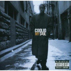 Coolio - My Soul
