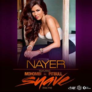 Nayer- Suave (Kiss Me) Lyrics (Feat. Pitbull & Mohombi)