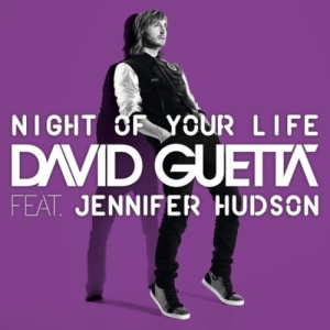 David Guetta- Night Of Your Life Lyrics (Feat. Jennifer Hudson)
