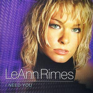 Leann Rimes- I Need You Lyrics