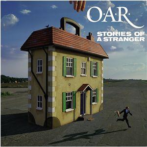 O.A.R. - Stories Of A Stranger
