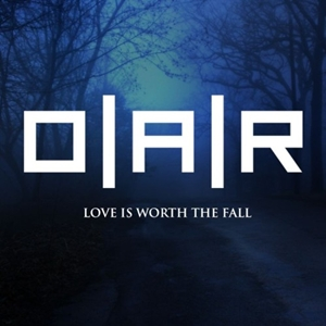 O.A.R.- Love Is Worth The Fall Lyrics