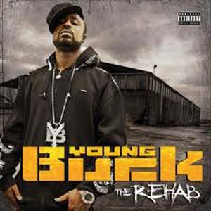 Young Buck - The Rehab