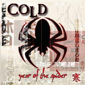 Cold - Year Of The Spider