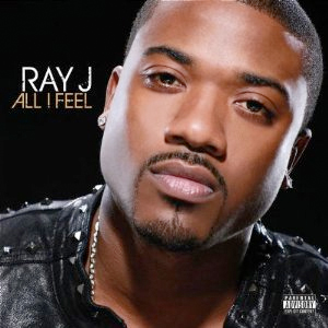 Ray J - All I Feel