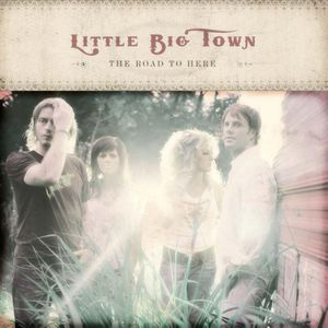 Little Big Town- A Little More You Lyrics