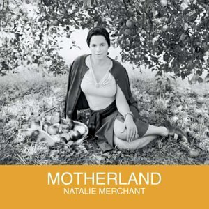 Natalie Merchant- The Worst Thing Lyrics