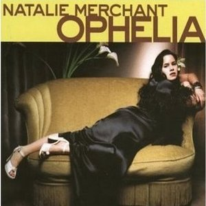 Natalie Merchant- My Skin Lyrics