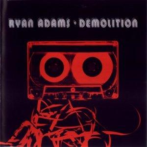 Ryan Adams - Demolition