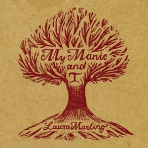 Laura Marling - My Manic And I