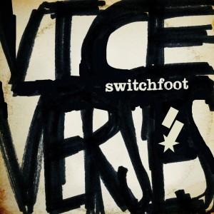 Switchfoot - Rise Above It Lyrics