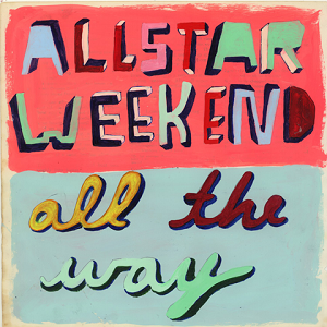 Allstar Weekend - Be There Lyrics