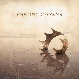 Casting Crowns - Praise You In This Storm Lyrics