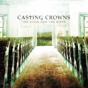 Casting Crowns - All Because Of Jesus Lyrics