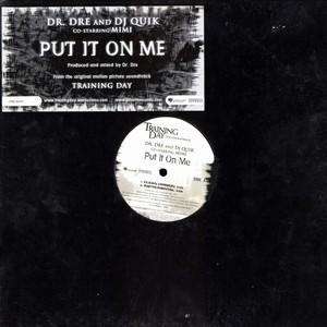 Dr. Dre - Put It On Me Lyrics (feat. DJ Quik, Mimi)