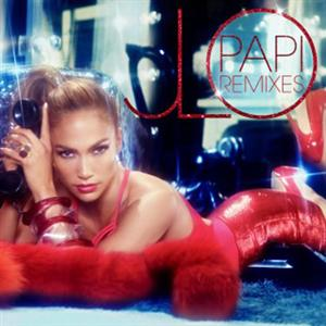 Jennifer Lopez - Papi Remix Lyrics (Feat. Pitbull)