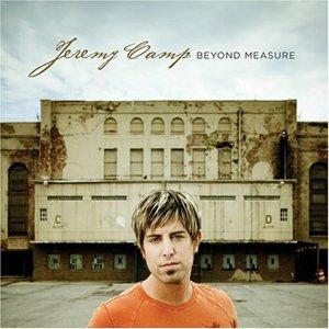 Jeremy Camp - Beyond Measure