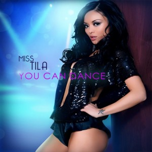 Miss Tila - You Can Dance Lyrics