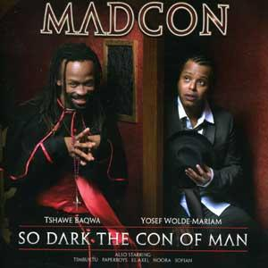 Madcon - So Dark The Con Of Man