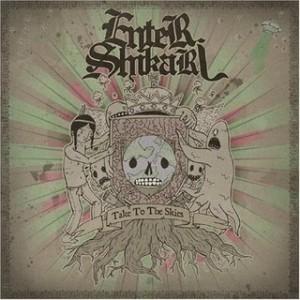 Enter Shikari - Take To The Skies