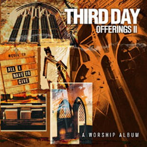 Third Day - Offering Lyrics