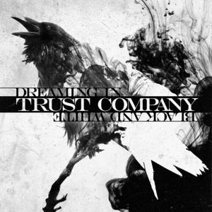 Trust Company - Skies Will Burn Lyrics