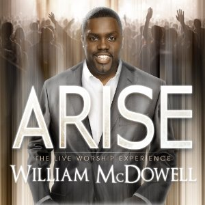 William McDowell - Arise