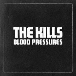 The Kills - You Don't Own The Road Lyrics