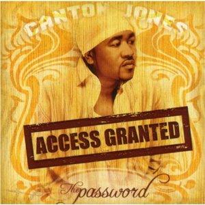 Canton Jones - The Password: Access Granted