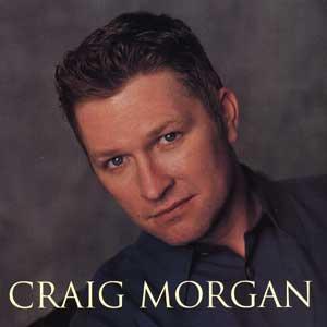 Craig Morgan - Craig Morgan