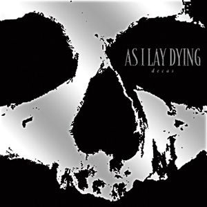 As I Lay Dying - Paralyzed Lyrics