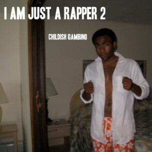 Childish Gambino - I Am Just A Rapper 2