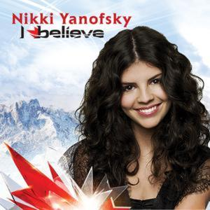Nikki Yanofsky - I Believe Lyrics