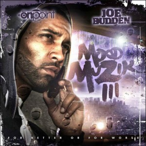 Joe Budden - Mood Muzik 3:For Better Or For Worse