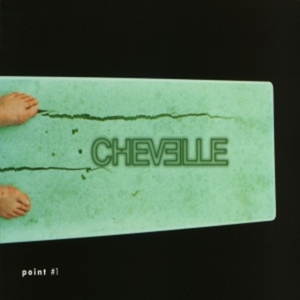Chevelle - Point #1
