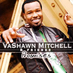 VaShawn Mitchell - Promises