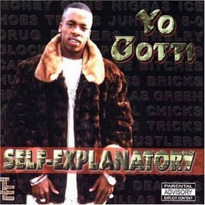 Yo Gotti - Self-Explanatory