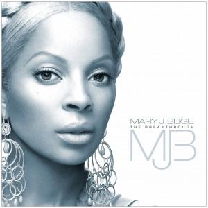 Mary J Blige - The Breakthrough
