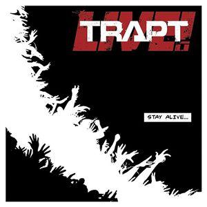 Trapt - Stay Alive Lyrics
