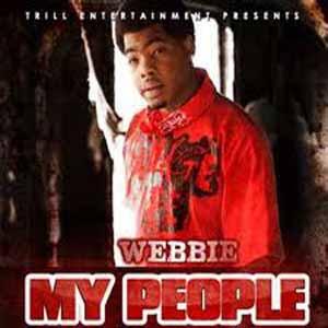 Webbie - My People Lyrics
